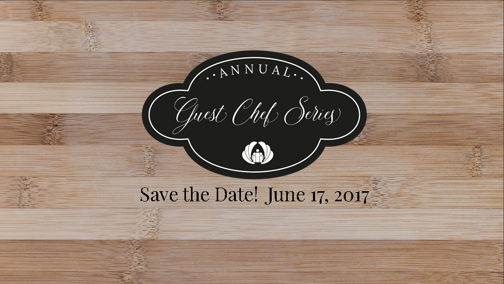 Save the Date: 9th Annual Guest Chef Series Event Scheduled for June 17