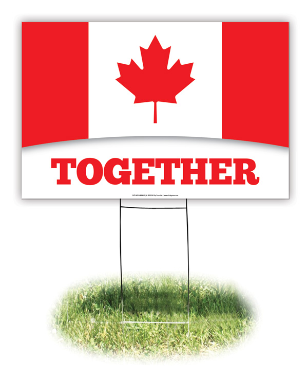 Lawn Sign - Canada: Together