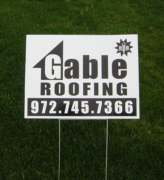 Gable Roofing Yard Sign