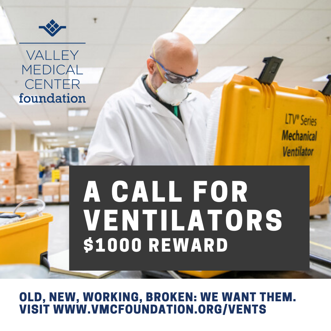 Valley Medical Center Foundation offers $1000 for Old or Non-working Ventilators