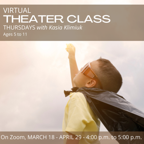 Virtual Theatre Class for Beginners (AGES 5 - 11)