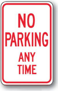 No Parking Any Time-12 inch x 18 inch