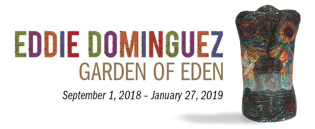 Eddie Dominguez: Garden of Eden