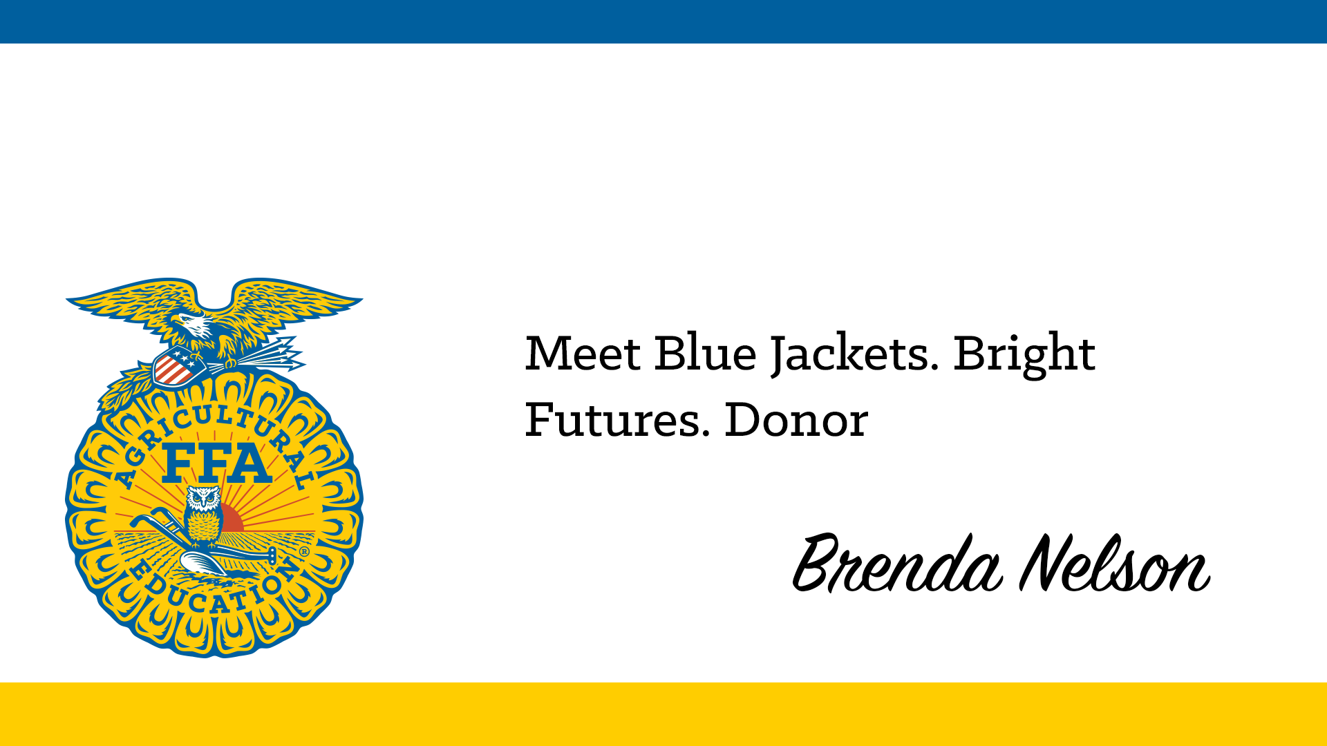 Blue Jackets. Bright Futures. Program Donor