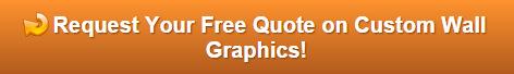 Free quote on custom wall graphics Orange County