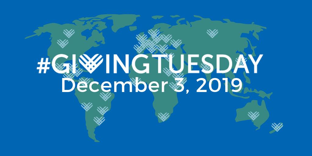 #GivingTuesday • December 3, 2019