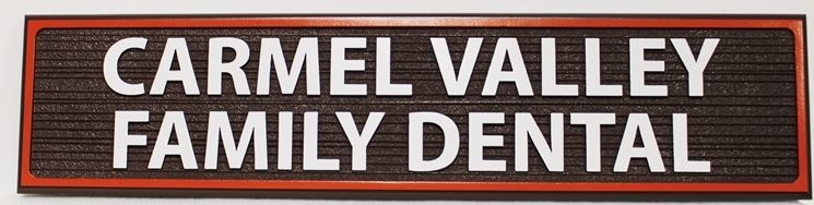 "BA11668 -  Carved HDU  Office sign for ""Carmel Valley Dental"""