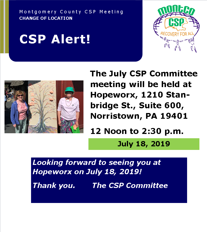 CSP ALERT! July meeting moved to Hopeworx!