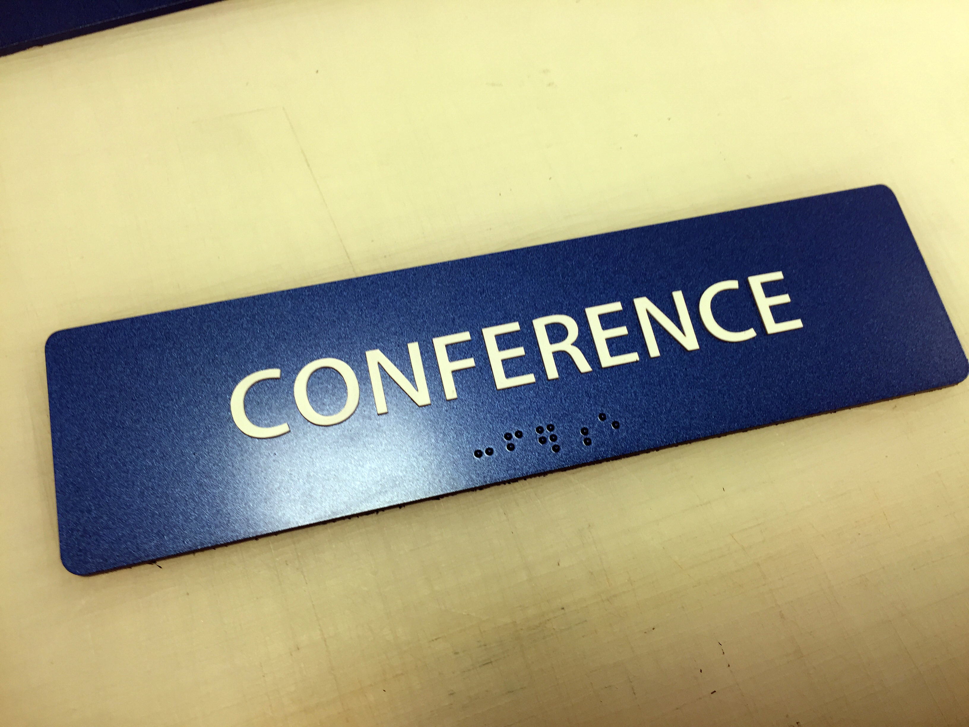 """Conference"" Sign- Limited Quantities"