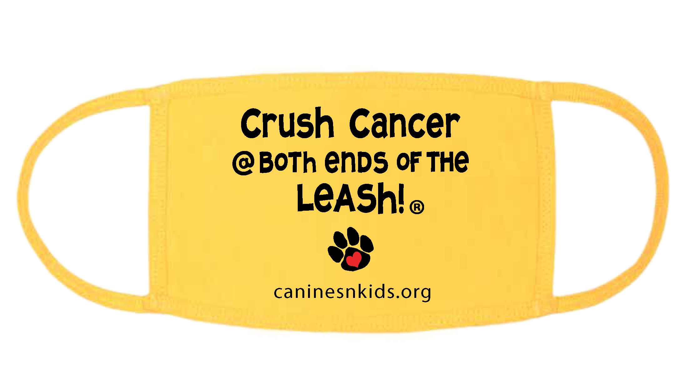 Wear a Mask and Crush Cancer @ BOTH Ends of the Leash!