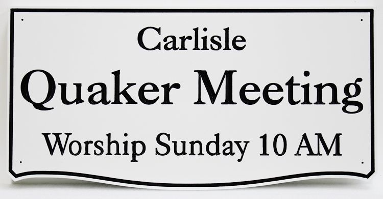 """D13124 - Engraved HDU Sign for the """"Carlisle Quaker Meeting"""""""