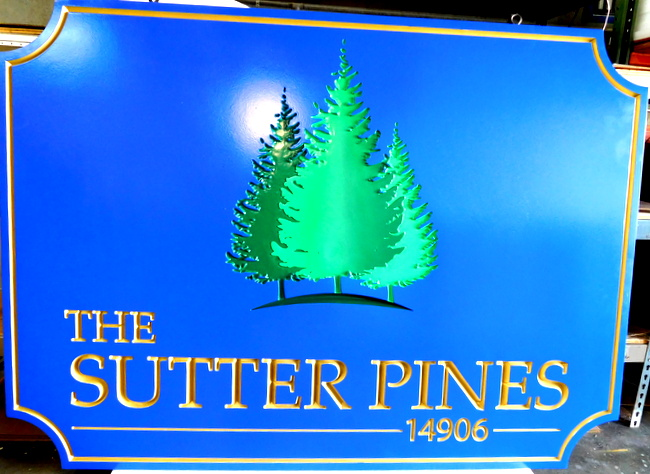 "K20108 - Beautiful  Entrance Sign for the ""Sutter Pines"" Apartments, woth Carved Pine Trees"