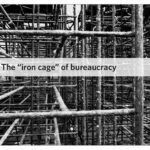 """How Daily Work Fights Bureaucracy's """"Iron Cage"""""""