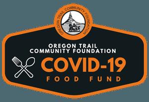 Oregon Trail Community Foundation - COVID-19 Food Fund