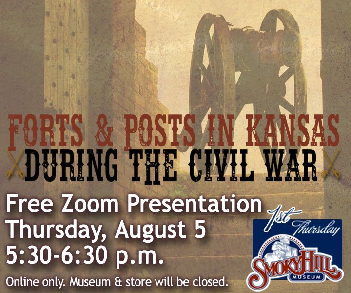 Forts and Posts in Kansas During the Civil War Presentation