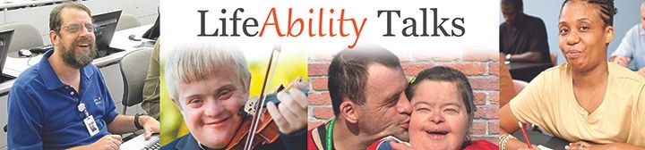 LifeAbility Talk photo collage of people with different disabilities