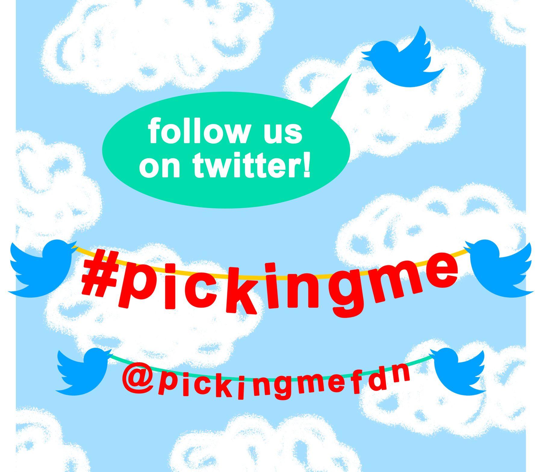 Follow #PickingMe on Twitter!