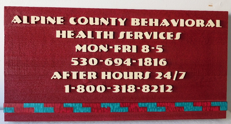 B11246 - HDU, Painted Sign for County Behavioral Health Services Giving the Hours of Operation and Phone Number