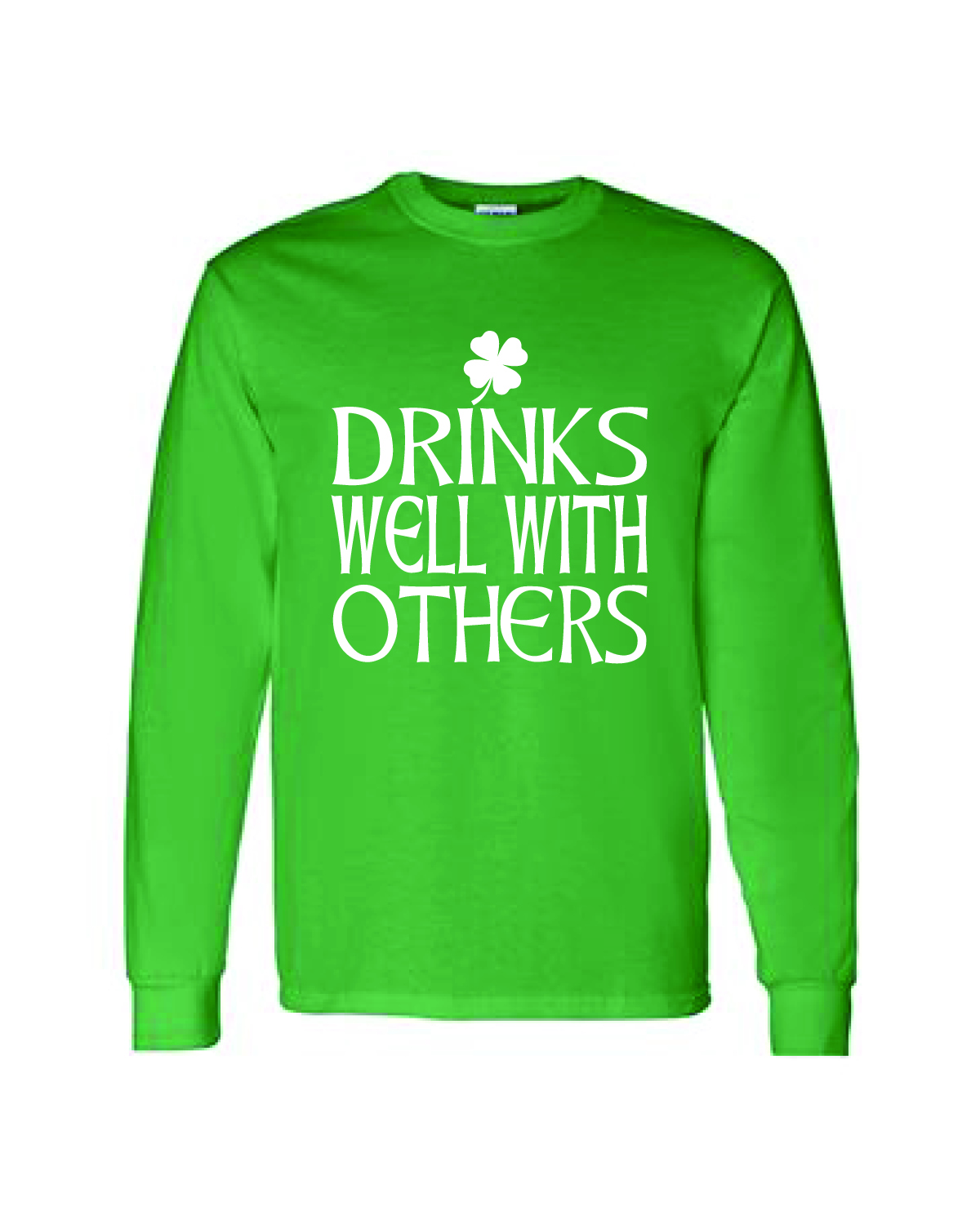 St. Patty's Day Long Sleeve Tee - Drinks Well