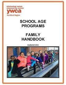 YWCA Hartford Region School Age Programs Family Handbook 2021