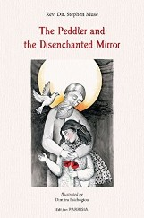 The Peddler and the Disenchanted Mirror