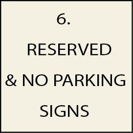 6. - H17300 - Parking/No Parking/Reserved Parking Signs