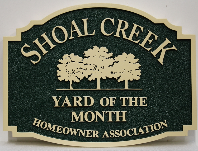 "KA20954 - - Carved and Sandblasted HDU Yard-of-Month Sign, for ""Shoal Creek"" HOA, with Three Trees as Artwork"