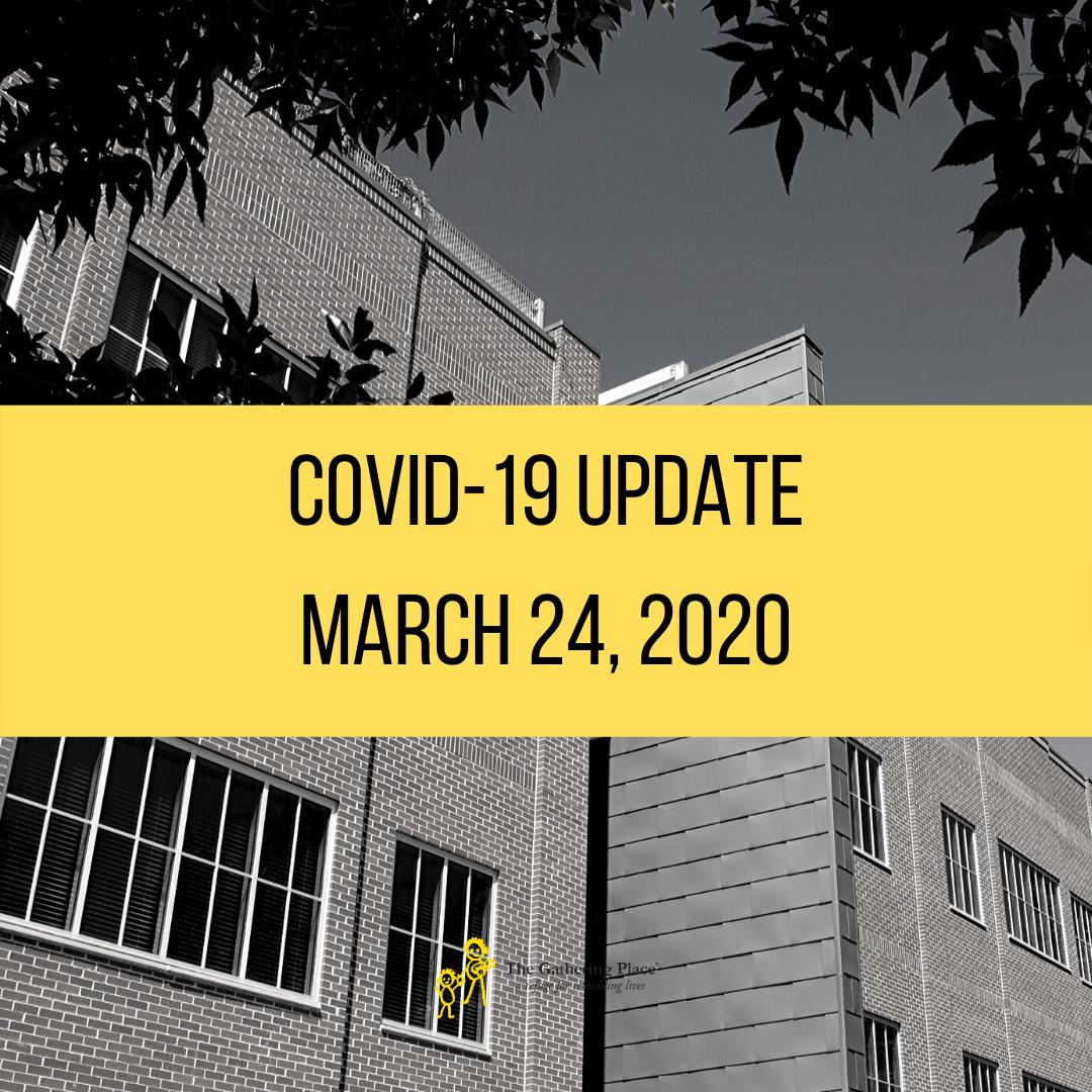 COVID-19 Update: March 24, 2020