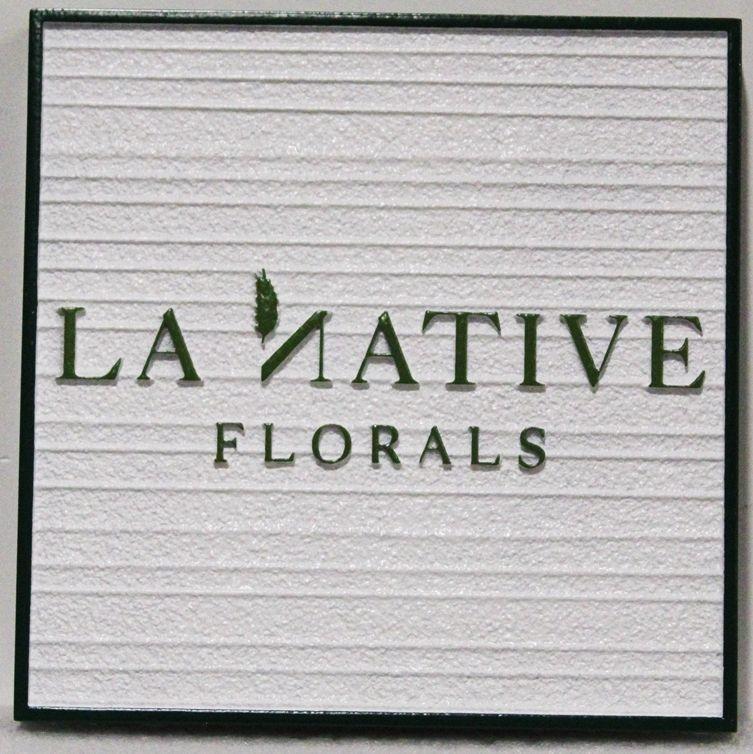 S28216- Carved 2.5-DHDU  Sign for La Natives Floral
