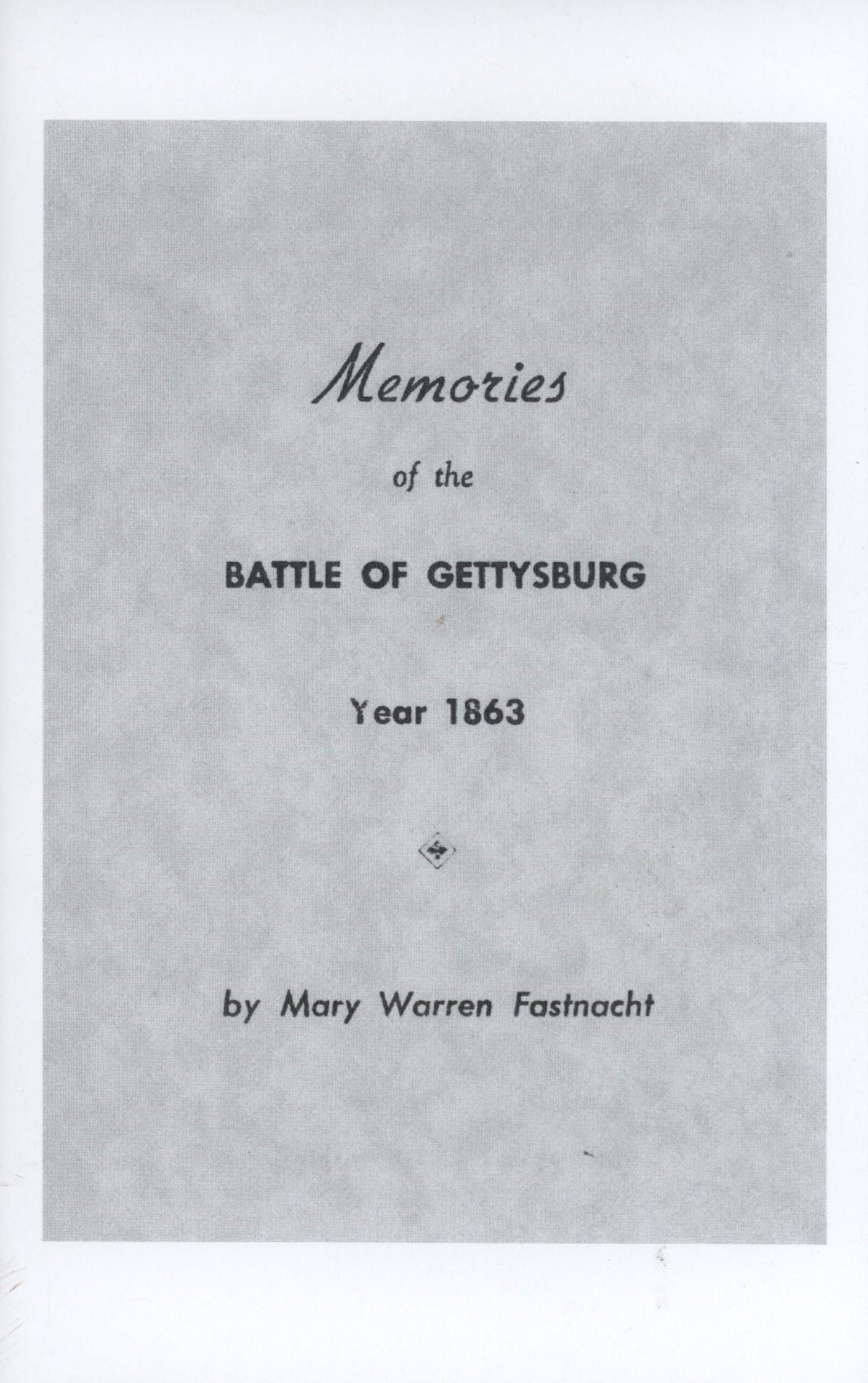 Memories of the Battle of Gettysburg