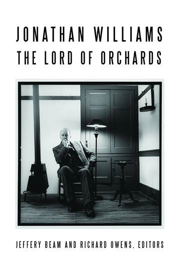 TAC Talk. Jeffery Beam presents Jonathan Williams: Lord of Orchards