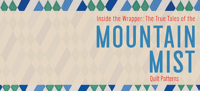 Mountain Mist Collection to Make Quilt House Debut