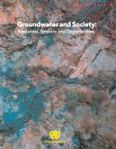 Groundwater and Society: Resources, Tensions and Opportunities