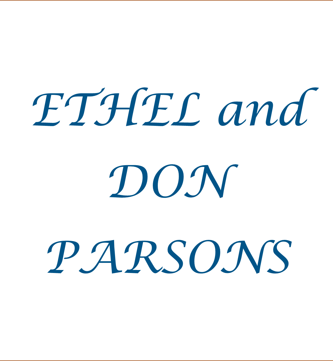 Ethel & Don Parsons