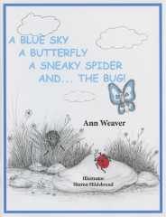 A Blue Sky A Butterfly A Sneaky Spider and ...The Bug!