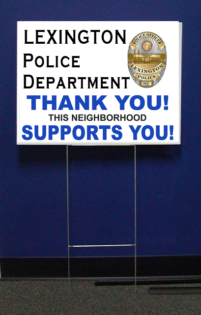 Lexington Police Support Signs w/stepstake