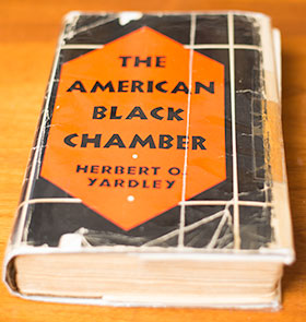 "1931: Herbert Yardley's ""The American Black Chamber"" was released."