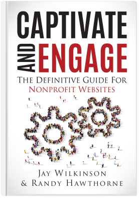 Captivate and Engage: The Definitive Guide for Nonprofit Websites