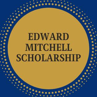 Edward Mitchell Scholarship