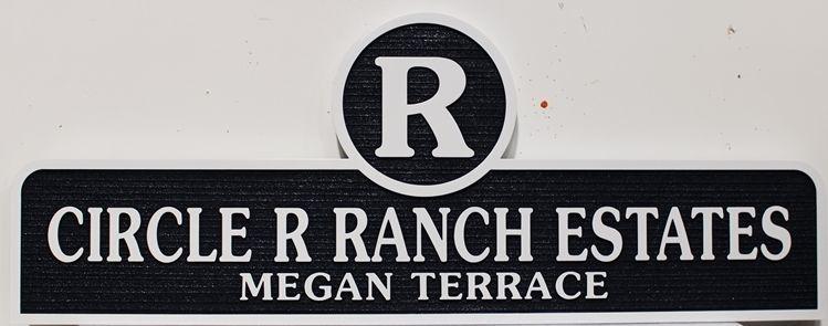K20415 - Carved High-Density-Urethane (HDU) Entrance Sign for the Circle R Ranch Estates