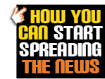 How You Can Start Spreading The News