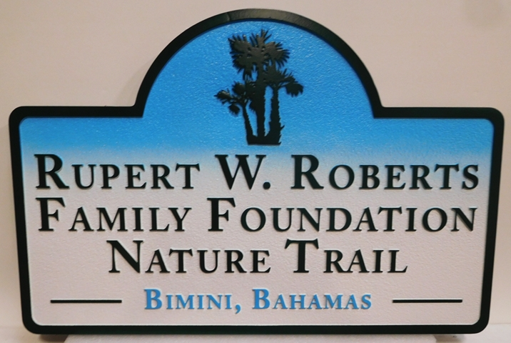 "G16101 -  Carved Trail Sign for the ""Rupert W. Roberts Family Foundation Nature Trail"" in Bahamas, with Palmetto Trees"
