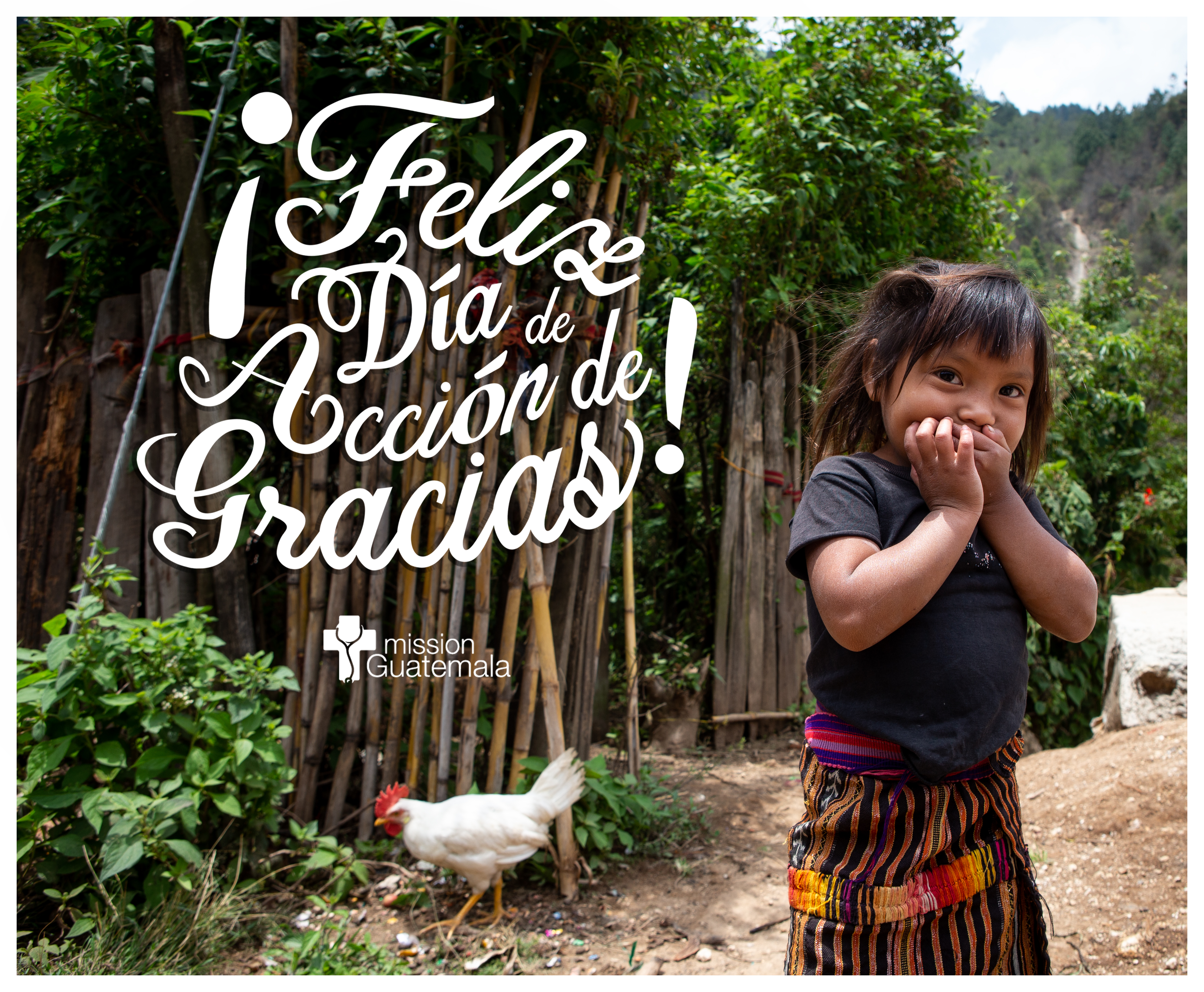 Happy Thanksgiving from Mission Guatemala!