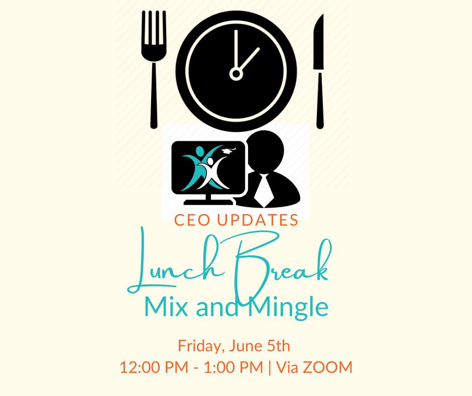 Lunch Break Mix & Mingle