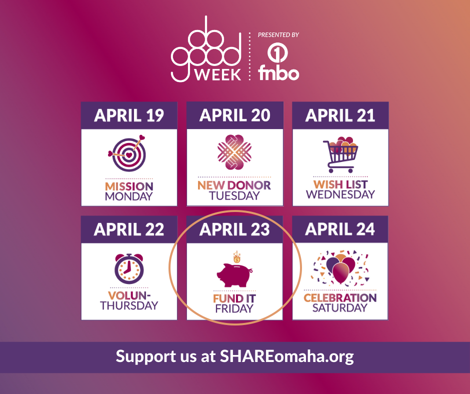 SHARE Omaha Do Good Week: Fund It Friday