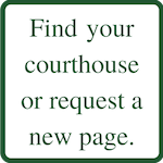 Find your courthouse or request a new courthouse page.
