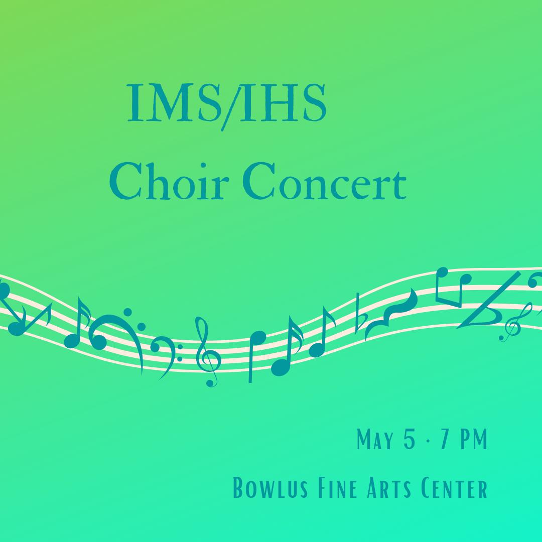 IHS/IMS Choir Concert