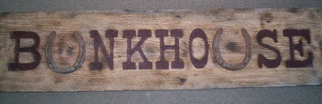 O24334 - Rustic Wood Sign for Bunkhouse with Horseshoe Letters