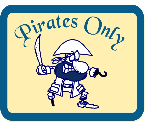 "N23024 - Design of Carved (Choice of Wood or HDU) Plaque for Boy's Room ""Pirates Only"" with Carved Cartoon of Pirate"
