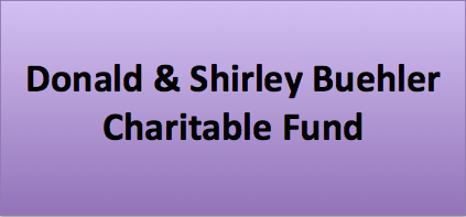 Donald & Shirley Buehler Charitable Fund